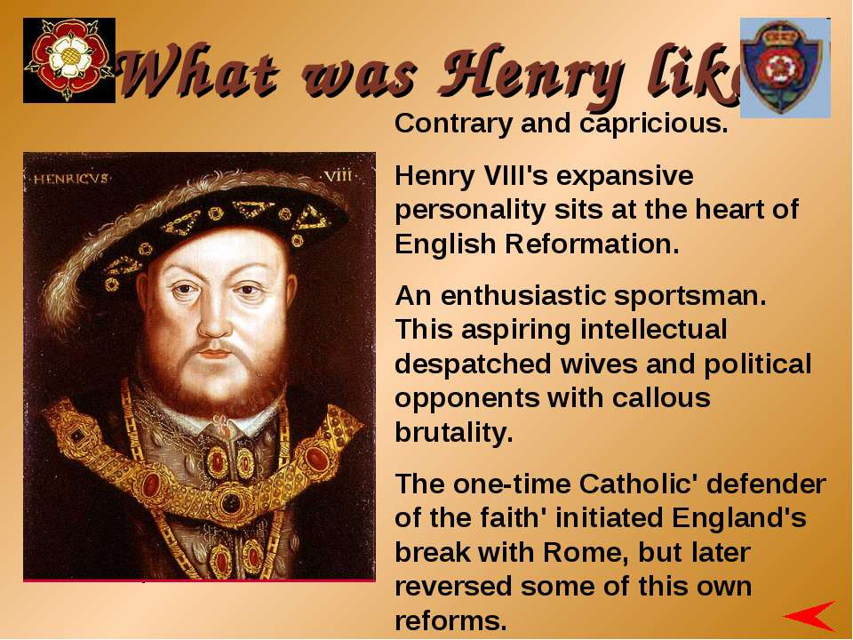 Contrary and capricious. Henry VIII's expansive personality sits at the heart...