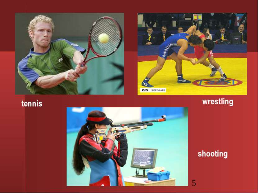 tennis wrestling shooting