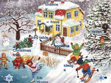 snowman house Сhristmas tree ice bird table ice-skates chimney raven sledge s...