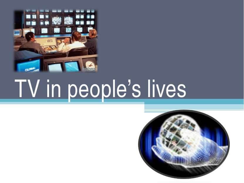 TV in people's lives
