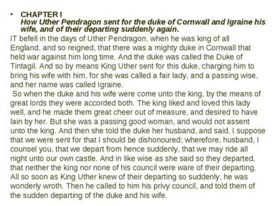 CHAPTER I How Uther Pendragon sent for the duke of Cornwall and Igraine his w...
