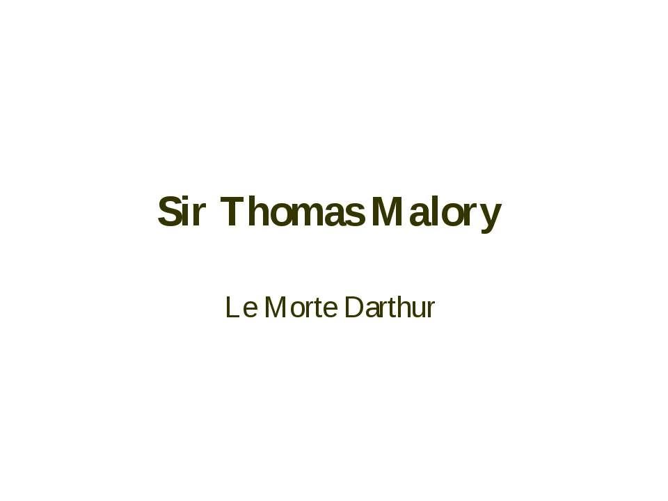 Sir Thomas Malory Le Morte Darthur