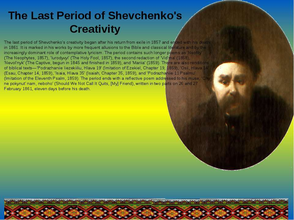 The Last Period of Shevchenko's Creativity The last period of Shevchenko's cr...