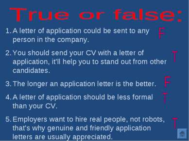 A letter of application could be sent to any person in the company. You shoul...