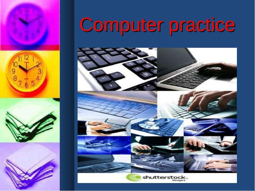 Computer practice