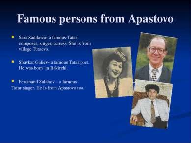 Famous persons from Apastovo Sara Sadikova- a famous Tatar composer, singer, ...