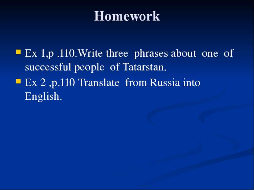 Homework Ex 1,p .110.Write three phrases about one of successful people of Ta...