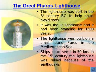 The lighthouse was built in the 3rd century BC to help ships avoid reefs. It ...