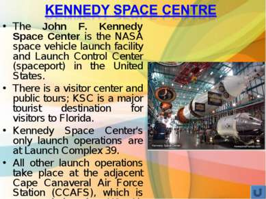 The John F. Kennedy Space Center is the NASA space vehicle launch facility an...
