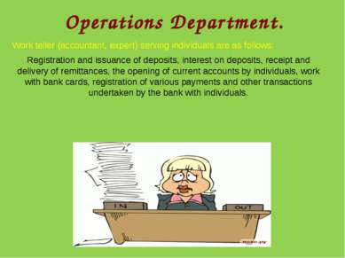 Operations Department. Work teller (accountant, expert) serving individuals a...