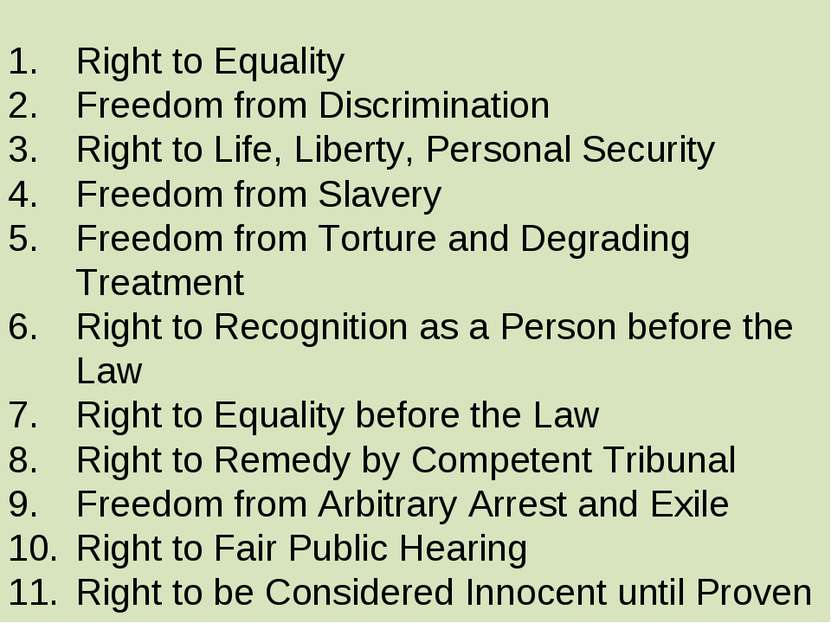 Right to Equality Freedom from Discrimination Right to Life, Liberty, Persona...