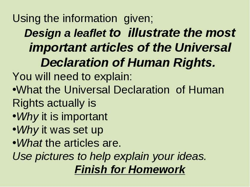 Using the information given; Design a leaflet to illustrate the most importan...