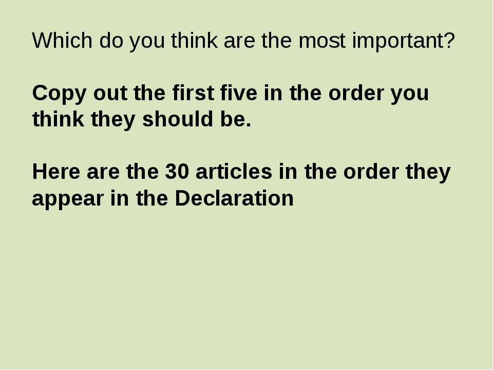 Which do you think are the most important? Copy out the first five in the ord...