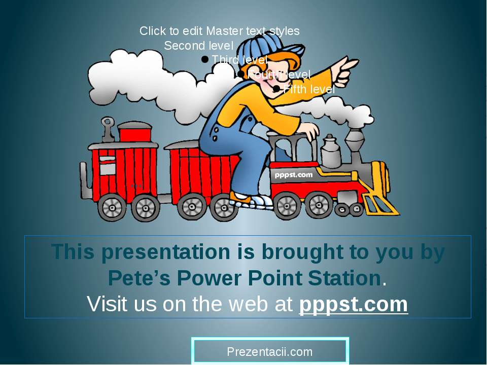 … This presentation is brought to you by Pete's Power Point Station. Visit us...