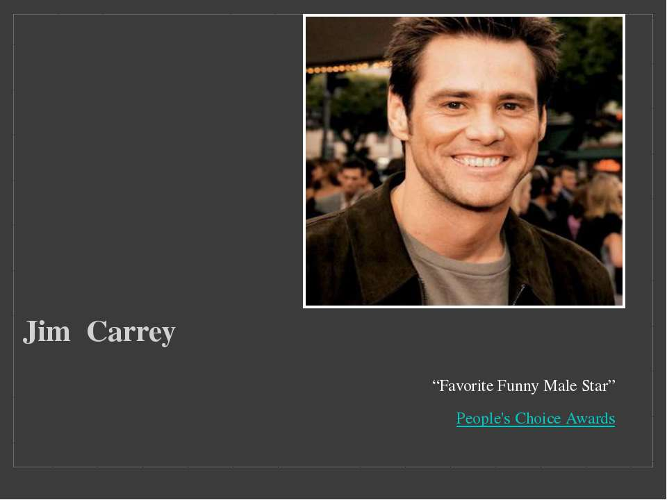 """Favorite Funny Male Star"" People's Choice Awards Jim  Carrey  Заголовок фото..."