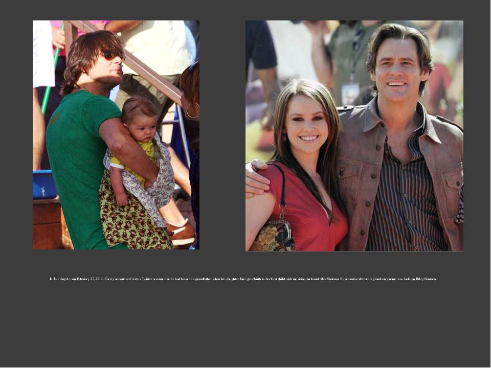 In Los Angeles on February 27, 2010, Carrey announced via his Twitter account...