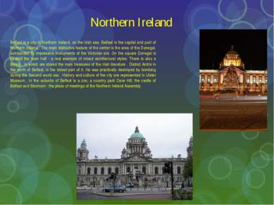 Northern Ireland Belfast is a city in Northern Ireland, on the Irish sea. Bel...
