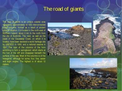 The road of giants The road of giants is an unique coastal area represents ap...