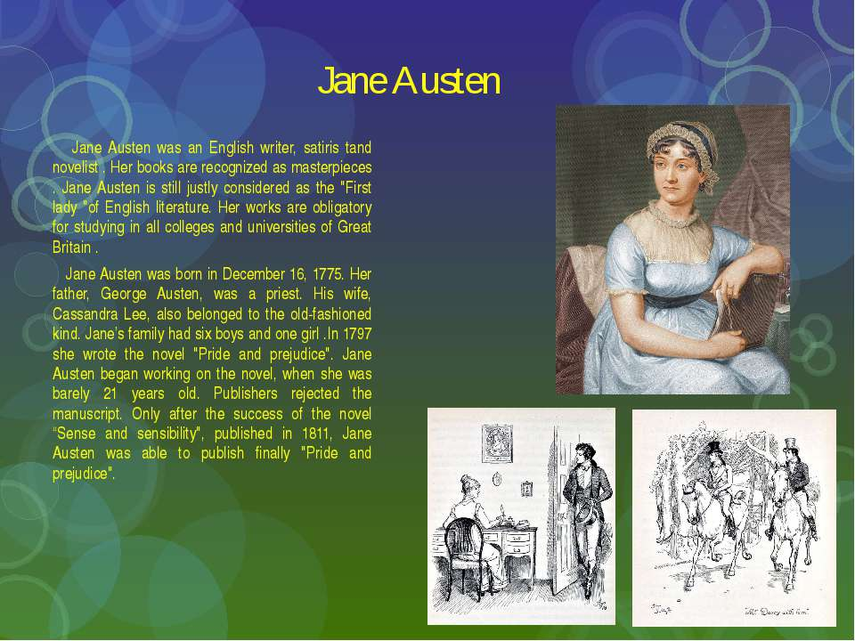 Jane Austen Jane Austen was an English writer, satiris tand novelist . Her bo...