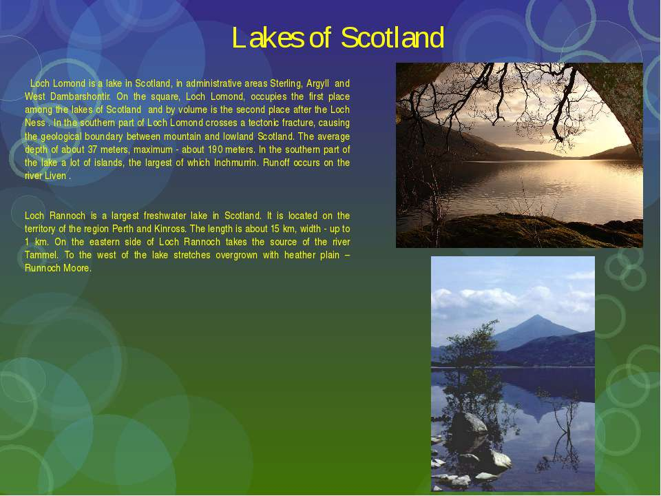 Lakes of Scotland Loch Lomond is a lake in Scotland, in administrative areas ...