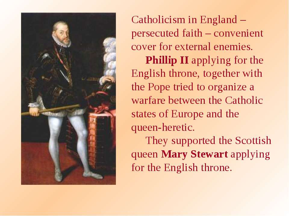 Catholicism in England – persecuted faith – convenient cover for external ene...