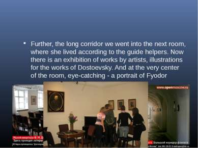 Further, the long corridor we went into the next room, where she lived accord...