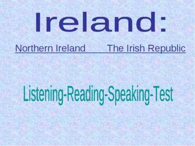Northern Ireland The Irish Republic