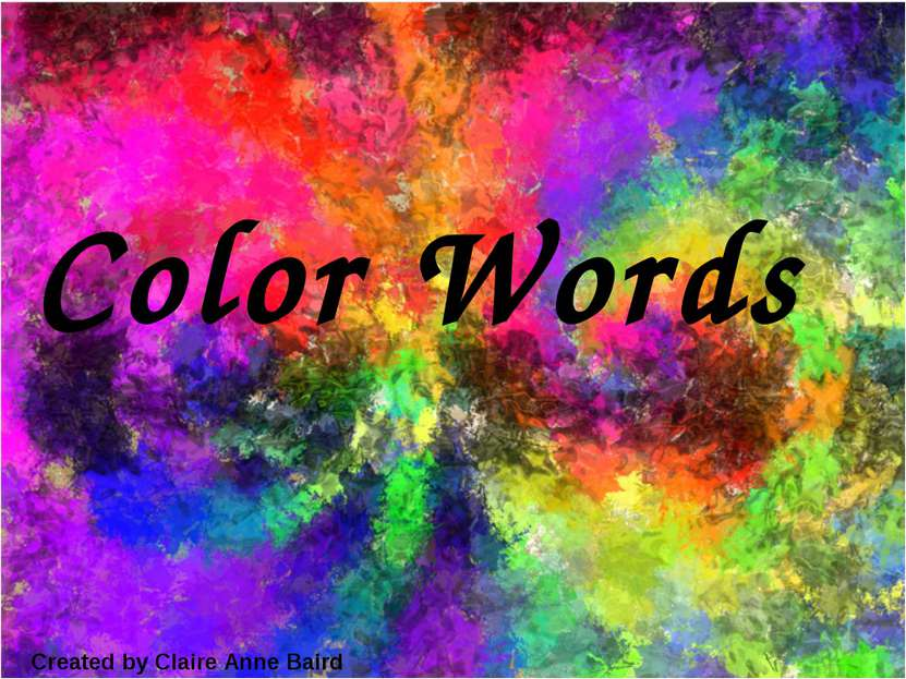 Color Words Created by Claire Anne Baird