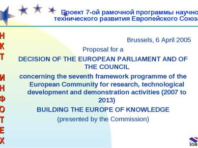* Brussels, 6 April 2005 Proposal for a DECISION OF THE EUROPEAN PARLIAMENT A...