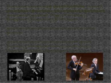 Много сонат написано и для двух инструментов: например, для скрипки и фортепи...