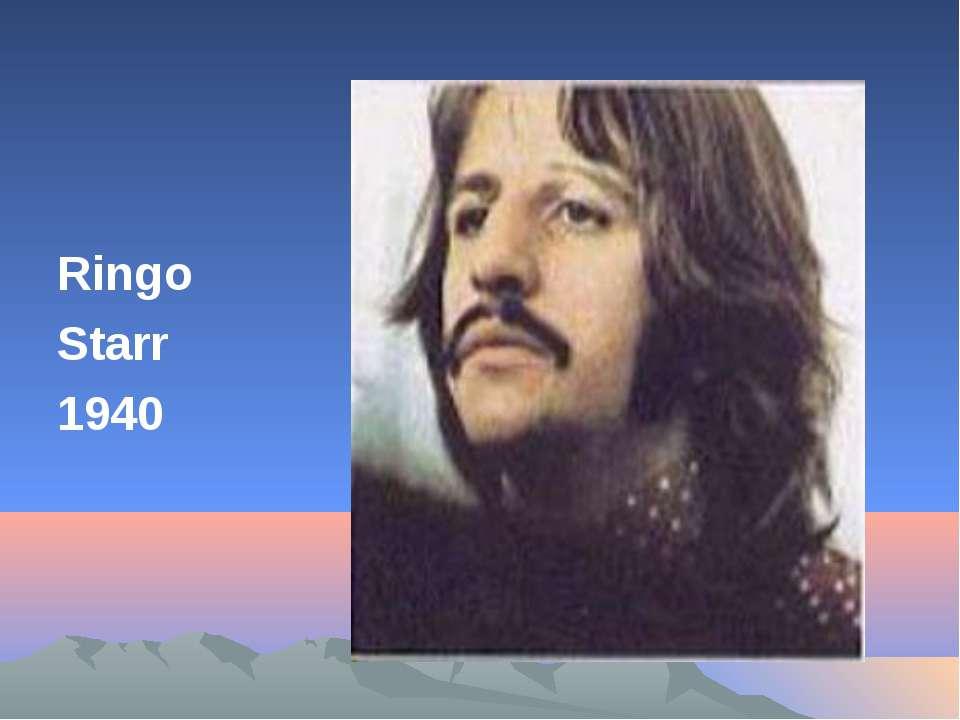 Ringo Starr 1940