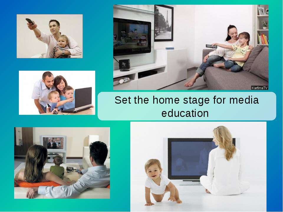 Set the home stage for media education