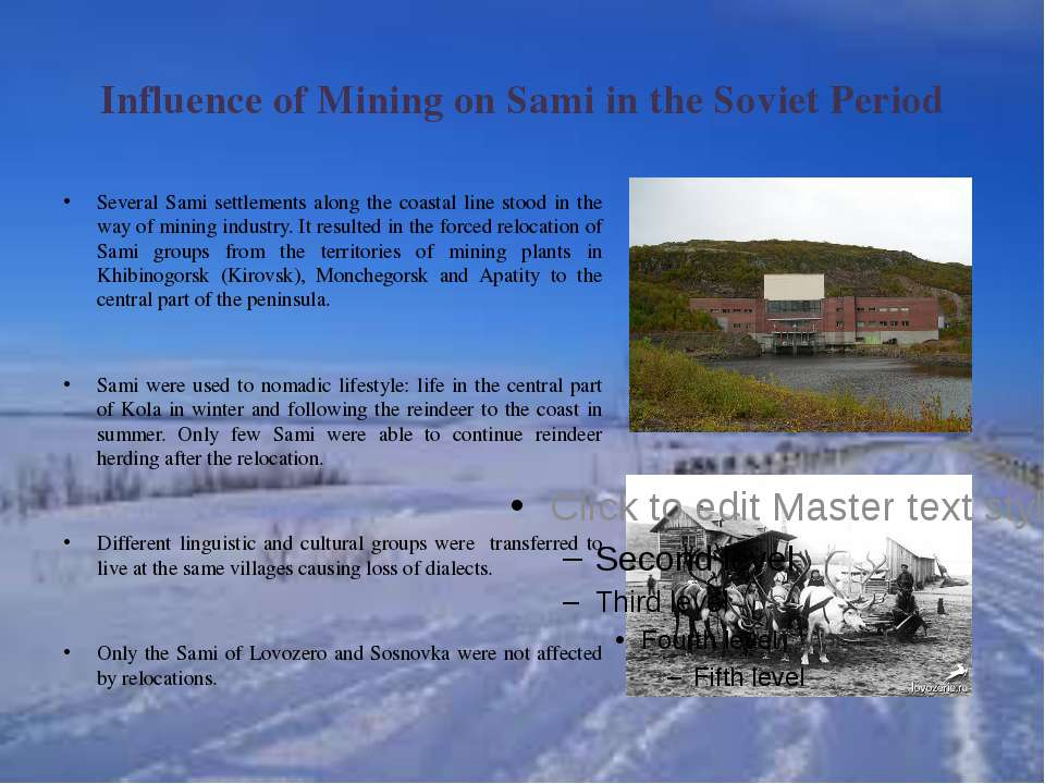 Influence of Mining on Sami in the Soviet Period Several Sami settlements alo...