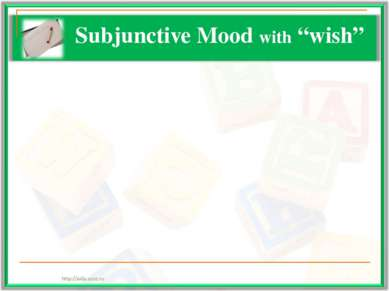 "Subjunctive Mood with ""wish"""
