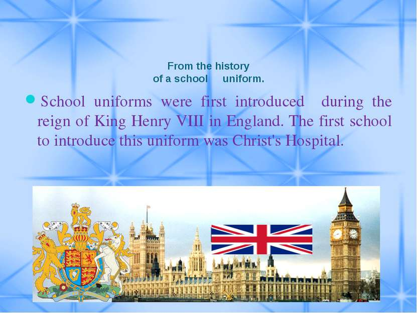 From the history of a school uniform. School uniforms were first introduced d...