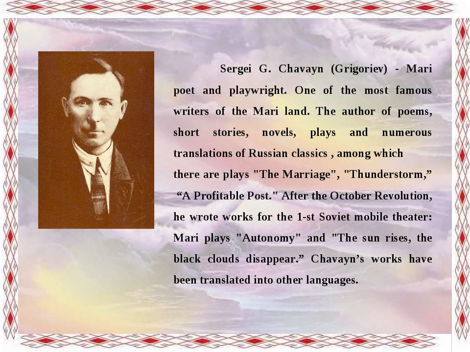 Sergei G. Chavayn (Grigoriev) - Mari poet and playwright. One of the most fam...