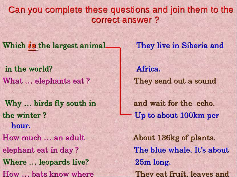 Can you complete these questions and join them to the correct answer ? Which ...