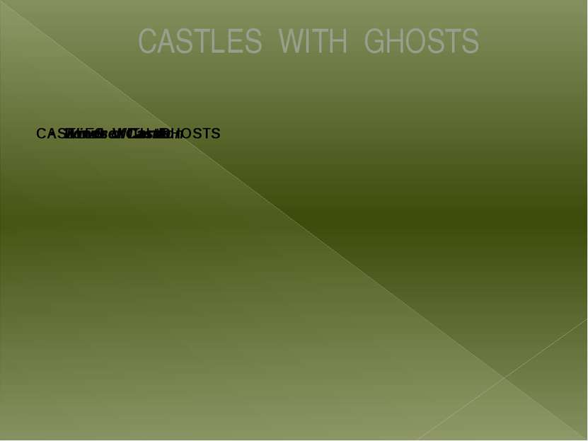 CASTLES WITH GHOSTS
