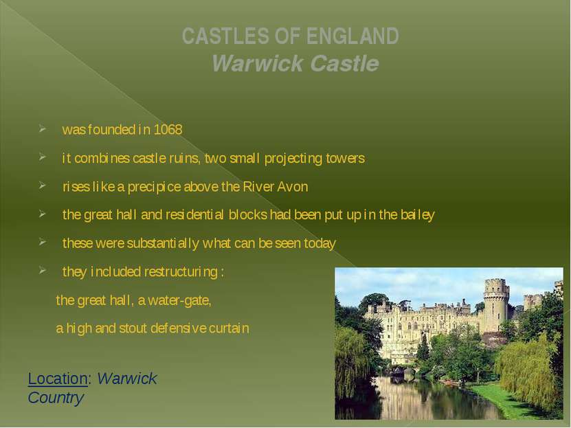 CASTLES OF ENGLAND Warwick Castle was founded in 1068 it combines castle ruin...