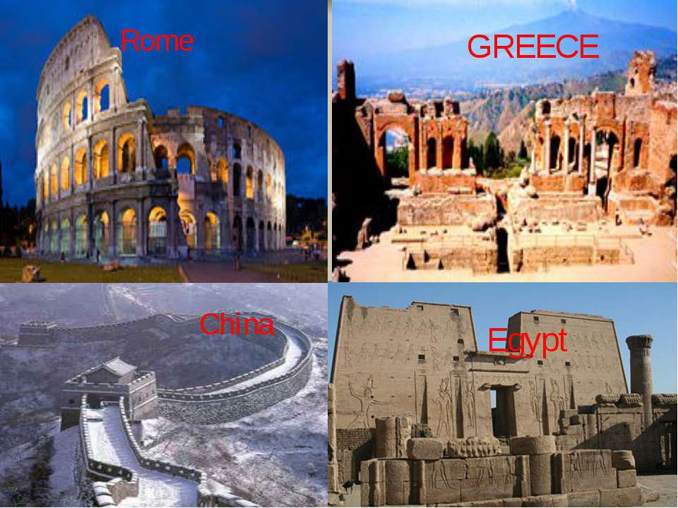 Rome China Egypt GREECE