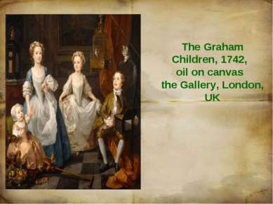 The Graham Children, 1742, oil on canvas the Gallery, London, UK