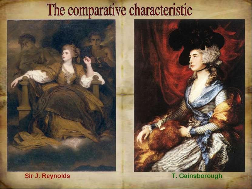 Sir J. Reynolds T. Gainsborough