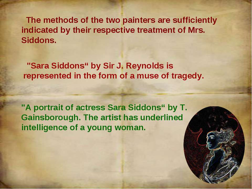 The methods of the two painters are sufficiently indicated by their respectiv...