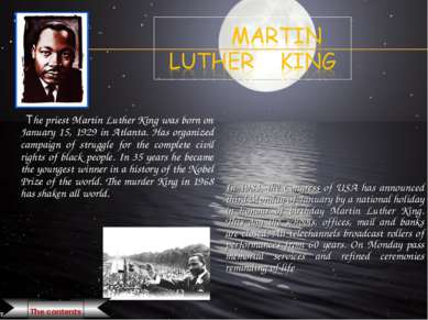 The priest Martin Luther King was born on January 15, 1929 in Atlanta. Has or...