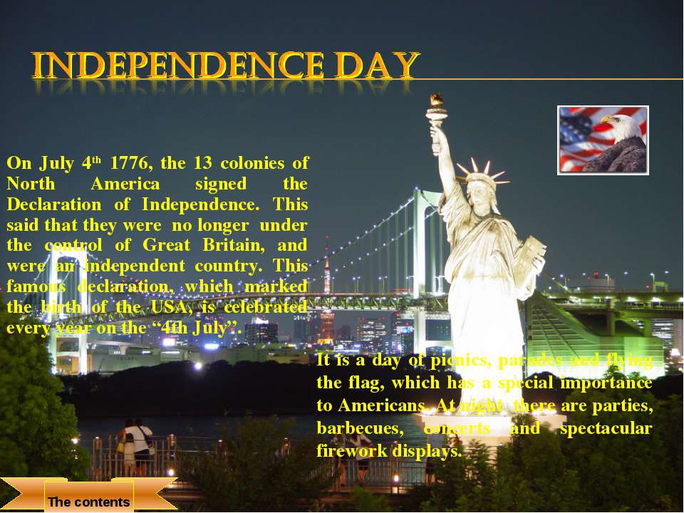 On July 4th 1776, the 13 colonies of North America signed the Declaration of ...