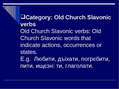 Category: Old Church Slavonic verbs Old Church Slavonic verbs: Old Church Sla...