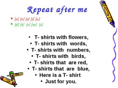 Repeat after me [a] [o] [e] [i] [u] [d] [t] [r] [w] [s] T- shirts with flower...