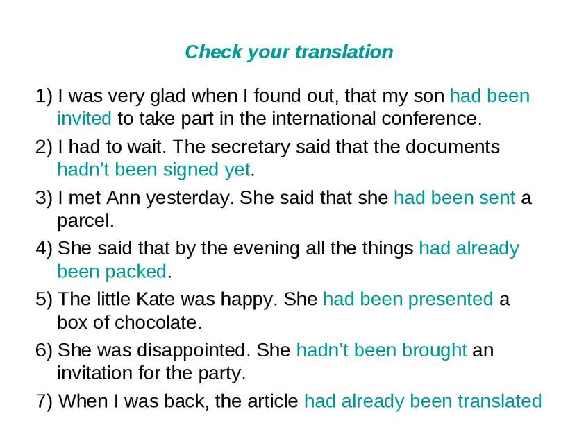 Check your translation 1) I was very glad when I found out, that my son had b...