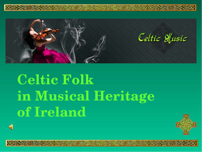 Celtic Folk in Musical Heritage of Ireland