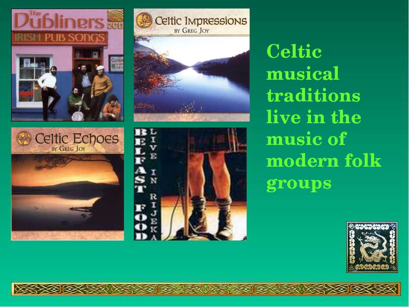 Celtic musical traditions live in the music of modern folk groups